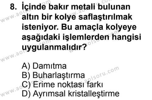 Kimya 2 Dersi 2014-2015 Yılı 1. Dönem Sınavı 8. Soru