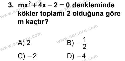 Matematik 4 Dersi 2015 - 2016 Yılı 3. Dönem Sınavı 3. Soru