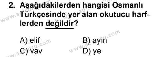 Osmanlı Türkçesi 1 Dersi 2019 - 2020 Yılı 2. Dönem Sınav Soruları 2. Soru