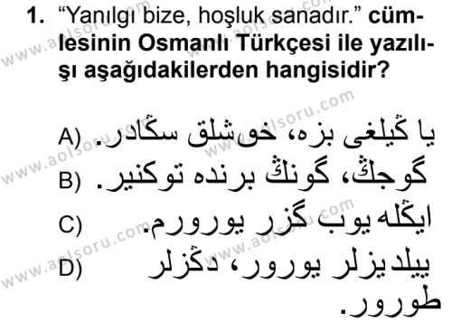 Osmanlı Türkçesi 2 Dersi 2018 - 2019 Yılı 3. Dönem Sınavı 1. Soru