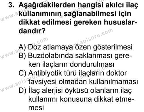 Sağlık Bilgisi ve Trafik Kültürü 1 Dersi 2018 - 2019 Yılı 1. Dönem Sınav Soruları 3. Soru