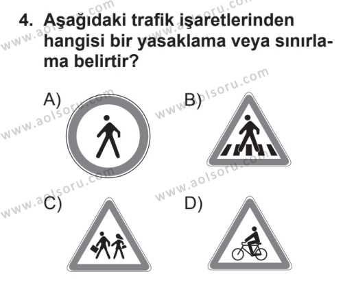 Sağlık Bilgisi ve Trafik Kültürü 2 Dersi 2017 - 2018 Yılı 2. Dönem Sınavı 4. Soru
