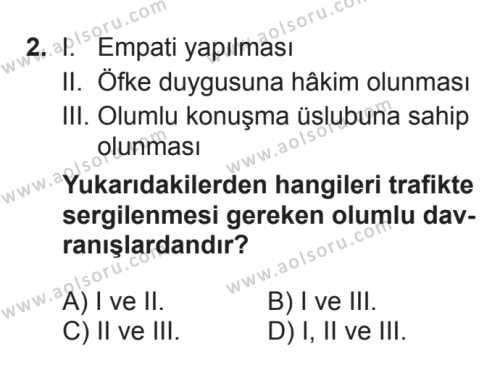 Sağlık Bilgisi ve Trafik Kültürü 2 Dersi 2017 - 2018 Yılı 3. Dönem Sınavı 2. Soru