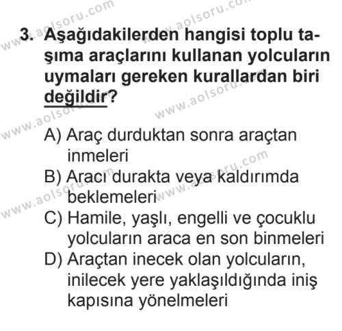 Sağlık Bilgisi ve Trafik Kültürü 2 Dersi 2017 - 2018 Yılı 3. Dönem Sınavı 3. Soru