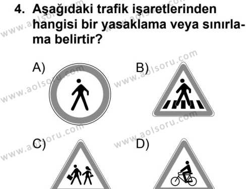 Sağlık Bilgisi ve Trafik Kültürü 2 Dersi 2017 - 2018 Yılı Ek Sınavı 4. Soru