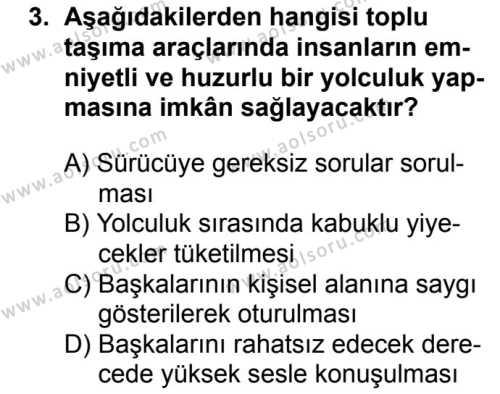 Sağlık Bilgisi ve Trafik Kültürü 2 Dersi 2018 - 2019 Yılı 1. Dönem Sınav Soruları 3. Soru
