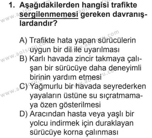 Sağlık Bilgisi ve Trafik Kültürü 2 Dersi 2018 - 2019 Yılı 2. Dönem Sınavı 1. Soru