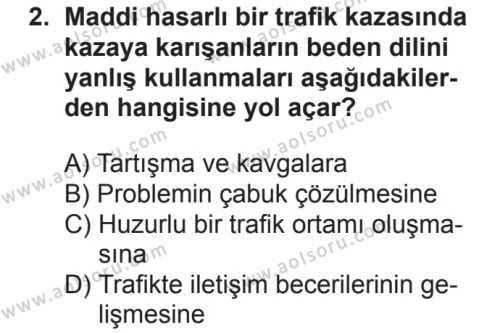 Sağlık Bilgisi ve Trafik Kültürü 2 Dersi 2018 - 2019 Yılı 2. Dönem Sınavı 2. Soru