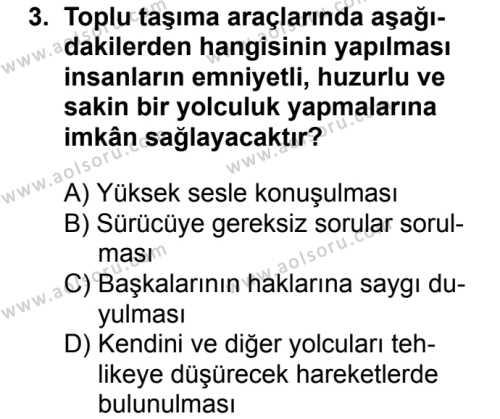 Sağlık Bilgisi ve Trafik Kültürü 2 Dersi 2018 - 2019 Yılı 3. Dönem Sınavı 3. Soru