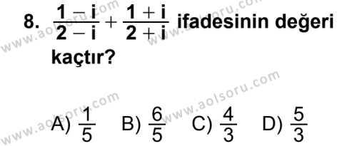 Seçmeli Matematik 1 Dersi 2011-2012 Yılı 1. Dönem Sınavı 8. Soru