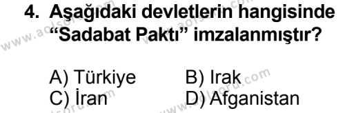 Seçmeli Çağdaş Türk ve Dünyası Tarihi 1 Dersi 2011 - 2012 Yılı Ek Sınavı 4. Soru