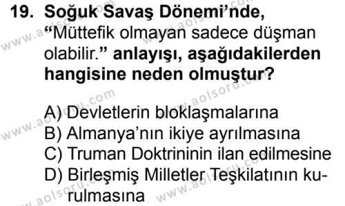 Seçmeli Çağdaş Türk ve Dünyası Tarihi 1 Dersi 2016-2017 Yılı 1. Dönem Sınavı 19. Soru