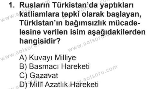 Seçmeli Çağdaş Türk ve Dünyası Tarihi 1 Dersi 2018 - 2019 Yılı 2. Dönem Sınavı 1. Soru