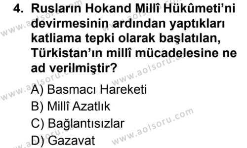 Seçmeli Çağdaş Türk ve Dünyası Tarihi 1 Dersi 2019 - 2020 Yılı 2. Dönem Sınav Soruları 4. Soru