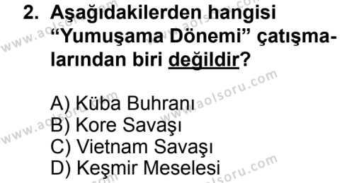 Seçmeli Çağdaş Türk ve Dünyası Tarihi 2 Dersi 2012 - 2013 Yılı 2. Dönem Sınavı 2. Soru