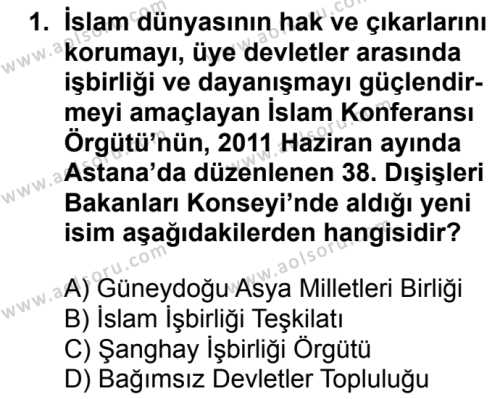 Seçmeli Çağdaş Türk ve Dünyası Tarihi 2 Dersi 2017 - 2018 Yılı 2. Dönem Sınavı 1. Soru