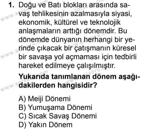 Seçmeli Çağdaş Türk ve Dünyası Tarihi 2 Dersi 2018 - 2019 Yılı Ek Sınavı 1. Soru