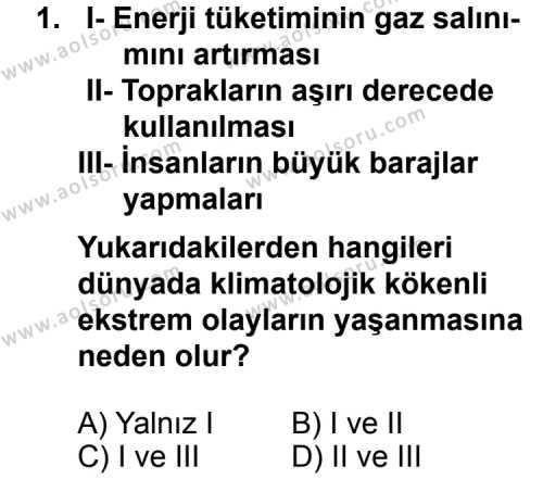 Seçmeli Coğrafya 3 Dersi 2011 - 2012 Yılı 3. Dönem Sınavı 1. Soru