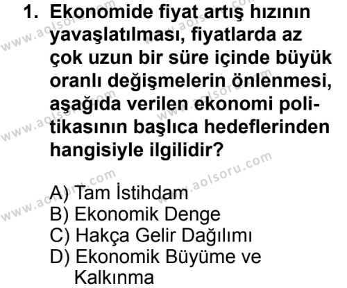 Seçmeli Ekonomi 1 Dersi 2014 - 2015 Yılı Ek Sınav Soruları 1. Soru