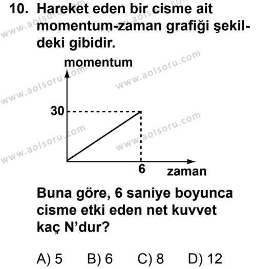 Seçmeli Fizik 1 Dersi 2011-2012 Yılı 1. Dönem Sınavı 10. Soru