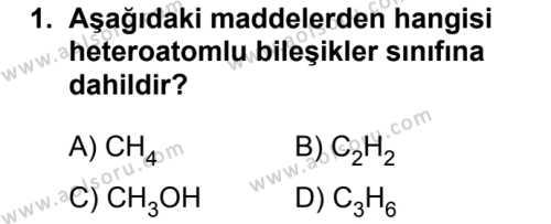 Seçmeli Kimya 4 Dersi 2019 - 2020 Yılı 1. Dönem Sınav Soruları 1. Soru