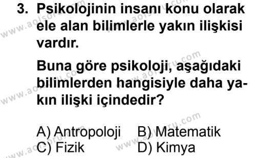 Seçmeli Psikoloji 1 Dersi 2011 - 2012 Yılı Ek Sınav Soruları 3. Soru