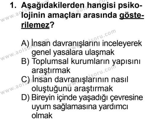 Seçmeli Psikoloji 1 Dersi 2013 - 2014 Yılı 3. Dönem Sınav Soruları 1. Soru