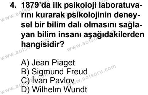 Seçmeli Psikoloji 1 Dersi 2013 - 2014 Yılı 3. Dönem Sınav Soruları 4. Soru