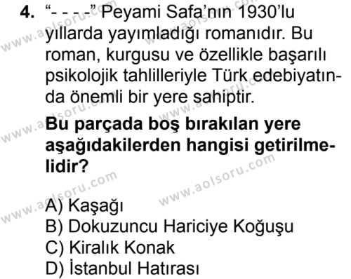 Seçmeli Türk Dili ve Edebiyatı 4 Dersi 2018 - 2019 Yılı 1. Dönem Sınavı 4. Soru