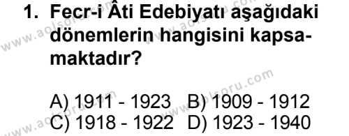 Seçmeli Türk Edebiyatı 3 Dersi 2011 - 2012 Yılı Ek Sınav Soruları 1. Soru