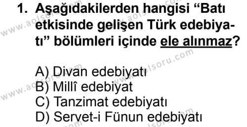 Seçmeli Türk Edebiyatı 3 Dersi 2012-2013 Yılı 1. Dönem Sınavı 1. Soru