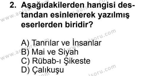 Seçmeli Türk Edebiyatı 3 Dersi 2014 - 2015 Yılı Ek Sınav Soruları 2. Soru
