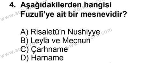 Seçmeli Türk Edebiyatı 4 Dersi 2011 - 2012 Yılı Ek Sınavı 4. Soru