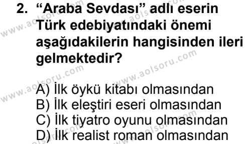 Seçmeli Türk Edebiyatı 5 Dersi 2011 - 2012 Yılı Ek Sınavı 2. Soru