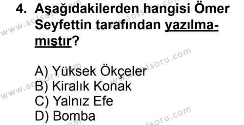 Seçmeli Türk Edebiyatı 6 Dersi 2011-2012 Yılı 1. Dönem Sınavı 4. Soru