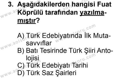 Seçmeli Türk Edebiyatı 6 Dersi 2011 - 2012 Yılı Ek Sınav Soruları 3. Soru