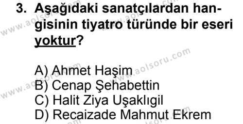Seçmeli Türk Edebiyatı 6 Dersi 2013 - 2014 Yılı 3. Dönem Sınav Soruları 3. Soru