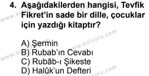 Seçmeli Türk Edebiyatı 6 Dersi 2013 - 2014 Yılı 3. Dönem Sınav Soruları 4. Soru