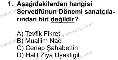 Seçmeli Türk Edebiyatı 6 Dersi 2014 - 2015 Yılı Ek Sınav Soruları 1. Soru