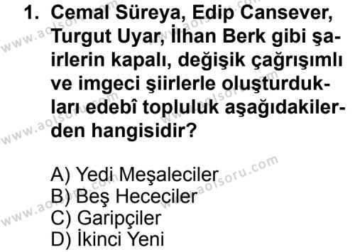 Seçmeli Türk Edebiyatı 7 Dersi 2011 - 2012 Yılı Ek Sınav Soruları 1. Soru
