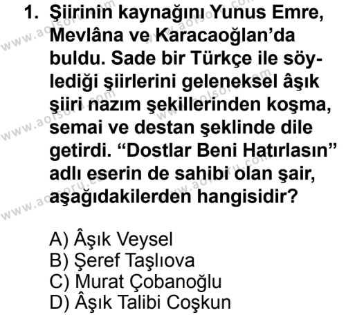 Seçmeli Türk Edebiyatı 8 Dersi 2011 - 2012 Yılı Ek Sınav Soruları 1. Soru