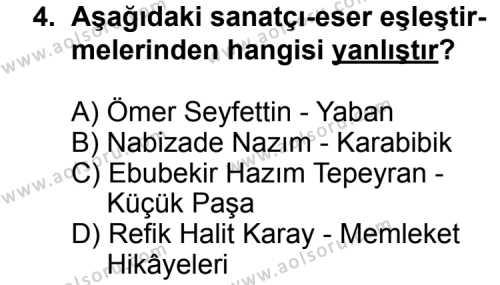 Seçmeli Türk Edebiyatı 8 Dersi 2011 - 2012 Yılı Ek Sınav Soruları 4. Soru