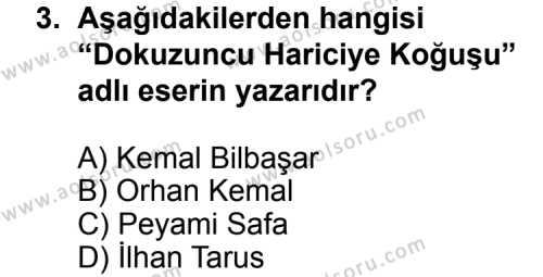 Seçmeli Türk Edebiyatı 8 Dersi 2013 - 2014 Yılı 2. Dönem Sınav Soruları 3. Soru