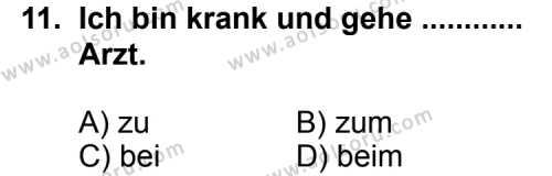 Seçmeli Yabancı Dil Almanca 3 Dersi 2011-2012 Yılı 1. Dönem Sınavı 11. Soru