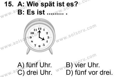 Seçmeli Yabancı Dil Almanca 3 Dersi 2012-2013 Yılı 1. Dönem Sınavı 15. Soru