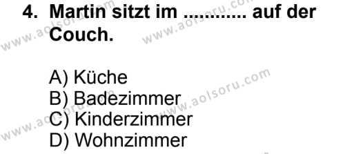 Seçmeli Yabancı Dil Almanca 3 Dersi 2013 - 2014 Yılı 1. Dönem Sınav Soruları 4. Soru