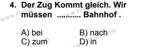 Seçmeli Yabancı Dil Almanca 3 Dersi 2013 - 2014 Yılı 3. Dönem Sınav Soruları 4. Soru