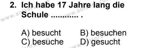 Seçmeli Yabancı Dil Almanca 3 Dersi 2014 - 2015 Yılı 1. Dönem Sınav Soruları 2. Soru