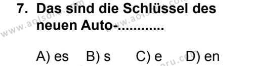 Seçmeli Yabancı Dil Almanca 4 Dersi 2011-2012 Yılı 1. Dönem Sınavı 7. Soru