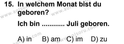 Seçmeli Yabancı Dil Almanca 4 Dersi 2011-2012 Yılı 1. Dönem Sınavı 15. Soru